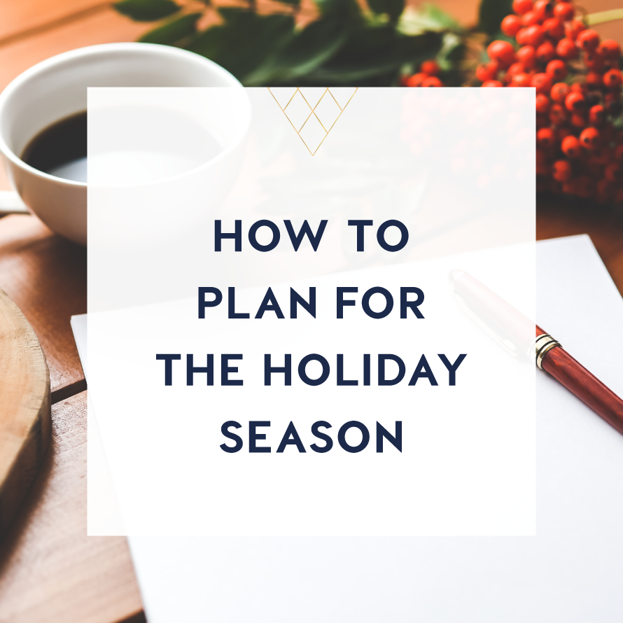 how to plan for the holiday season