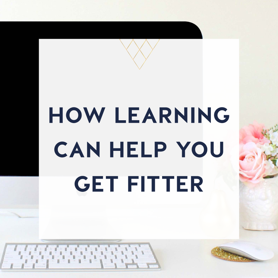 how learning can help you get fitter