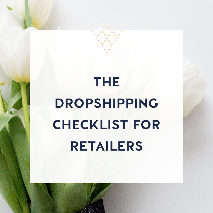 the dropshipping checklist for retailers