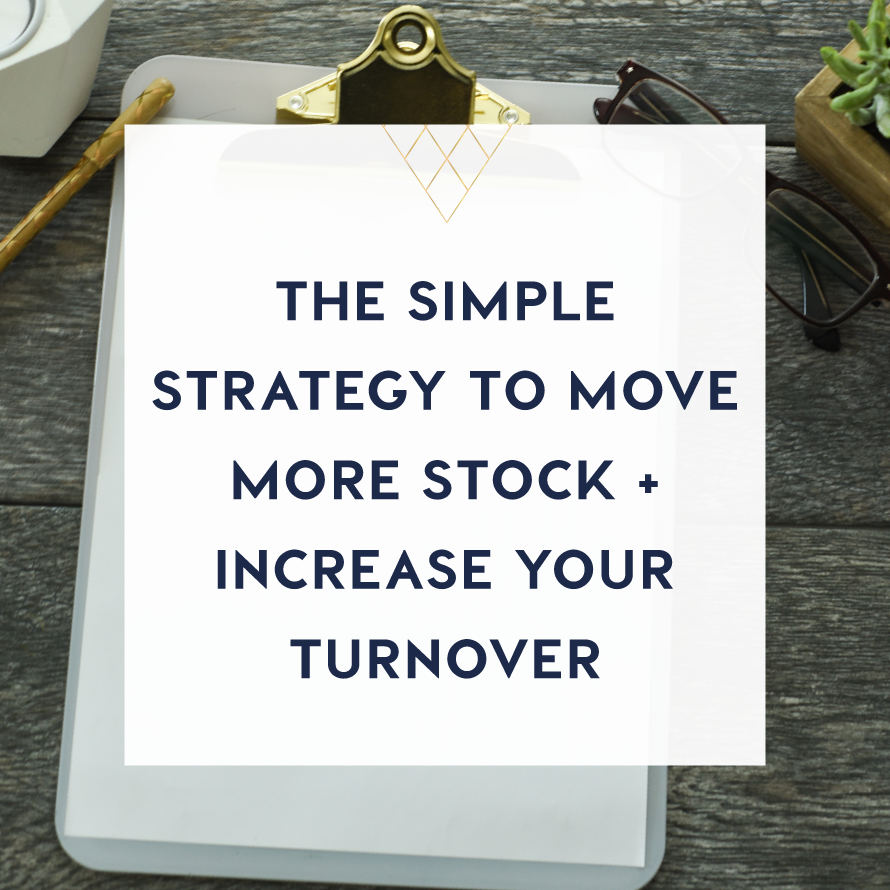 the simple strategy to move more stock