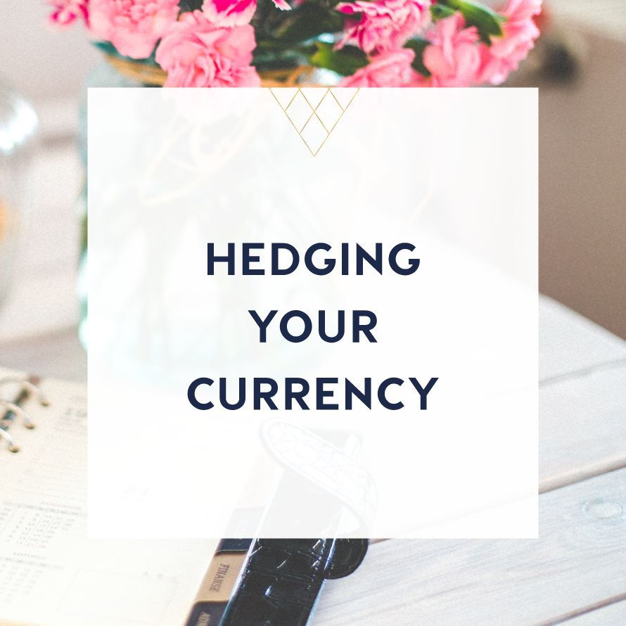 hedging your currency