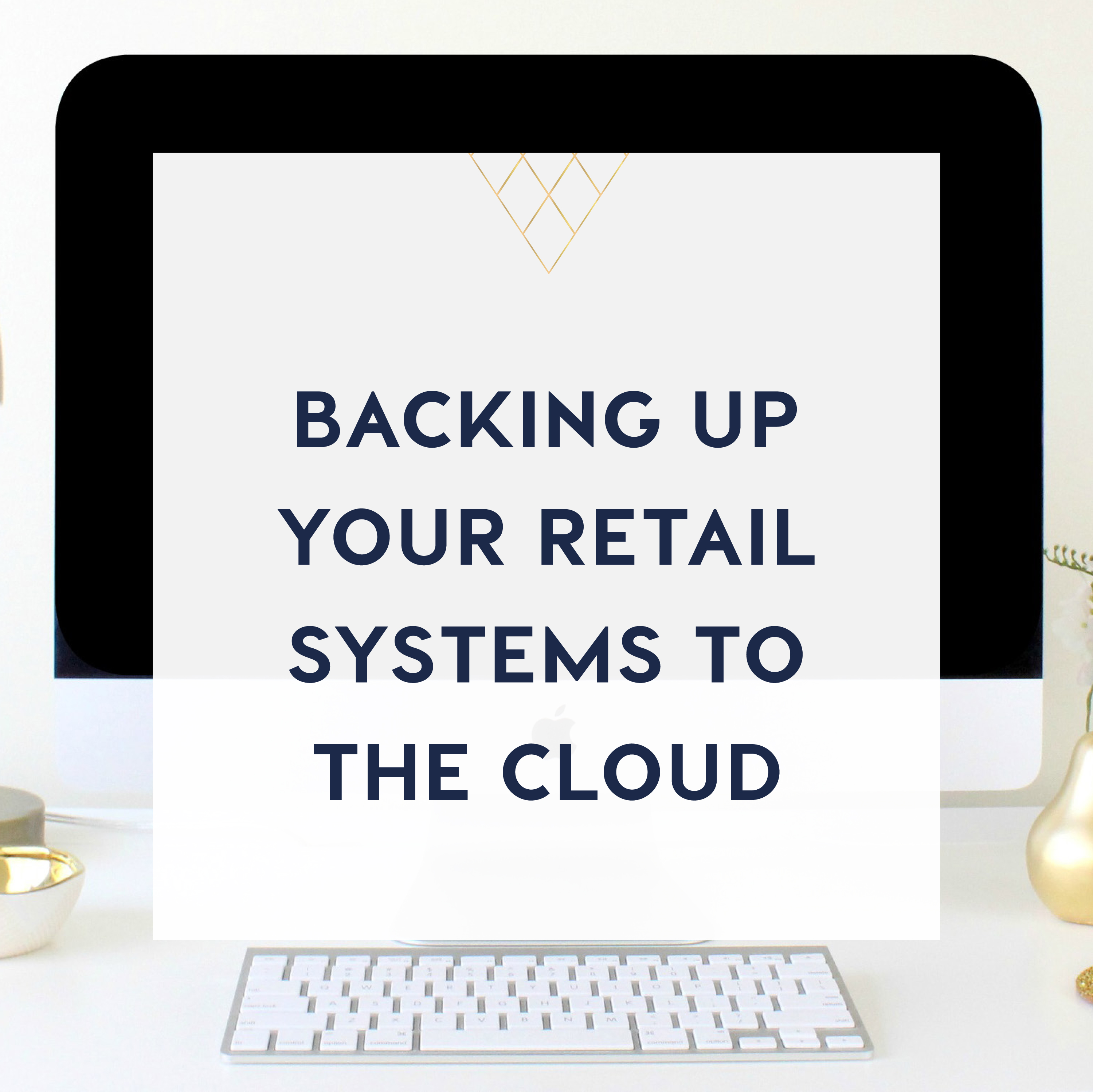 backing up your retail systems to the cloud