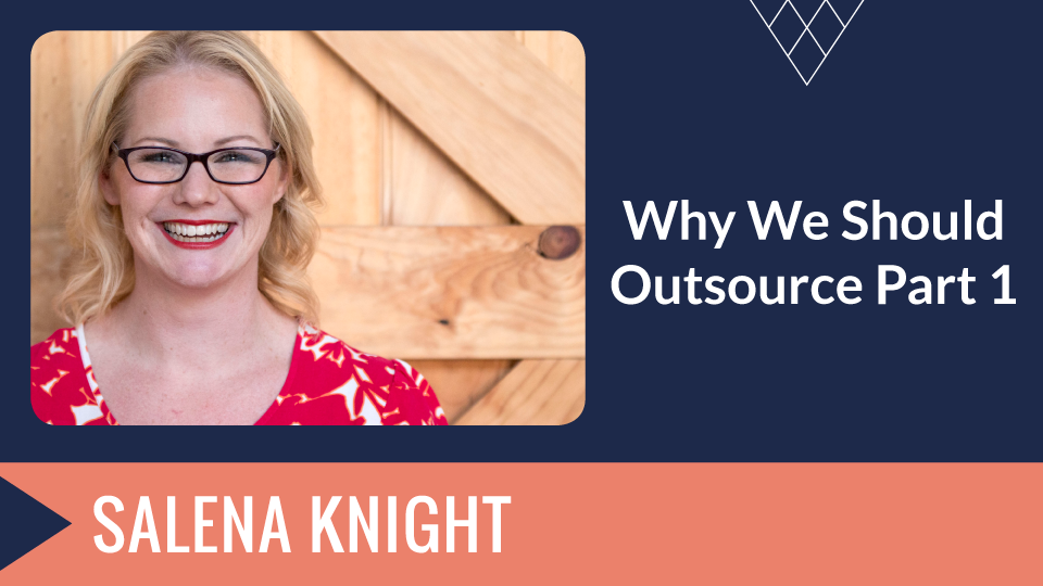 why-we-should-outsource-part1