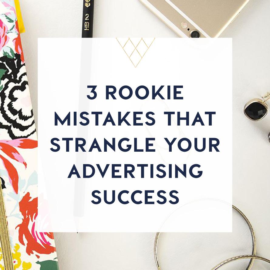 3 rookie mistakes