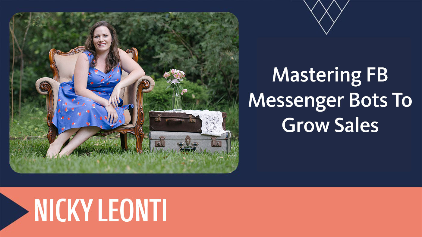 Mastering-FB-Messenger-Bots-To-Grow-Sales