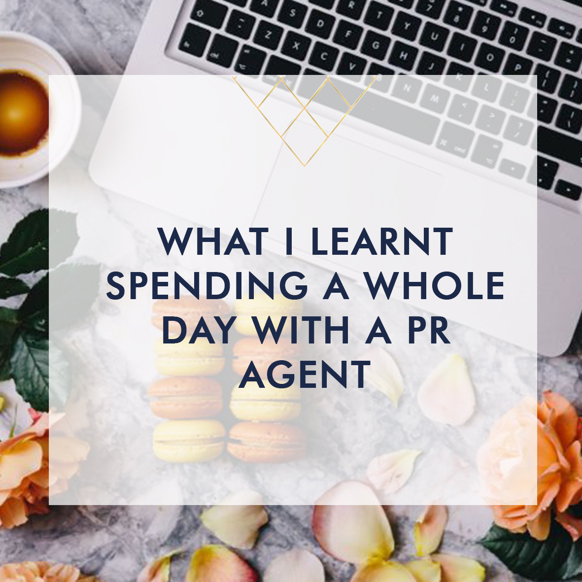 What I Learnt Spending A Whole Day With A PR Agent  2