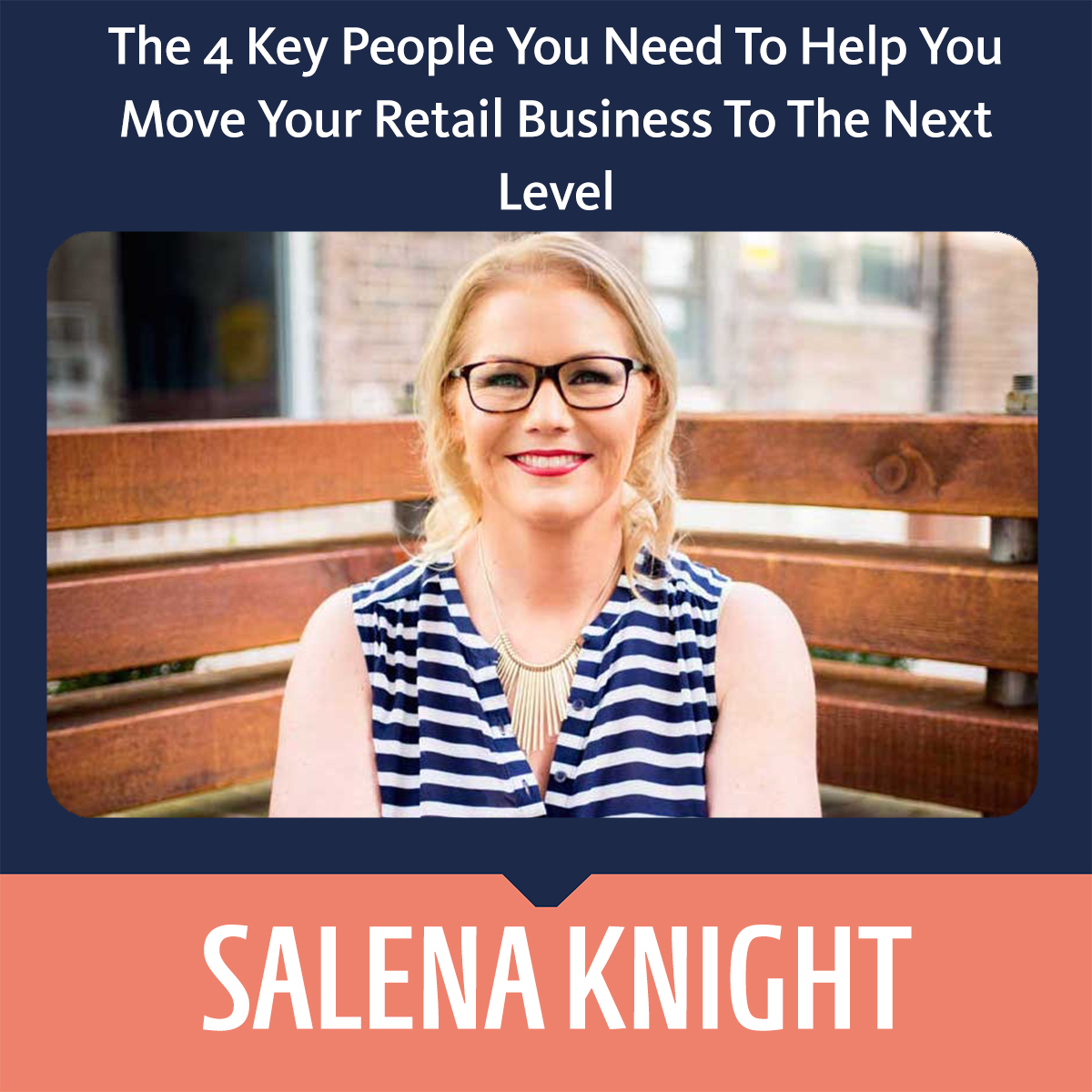 The 4 Key People You Need To Help You Move Your Retail Business To The Next Level square
