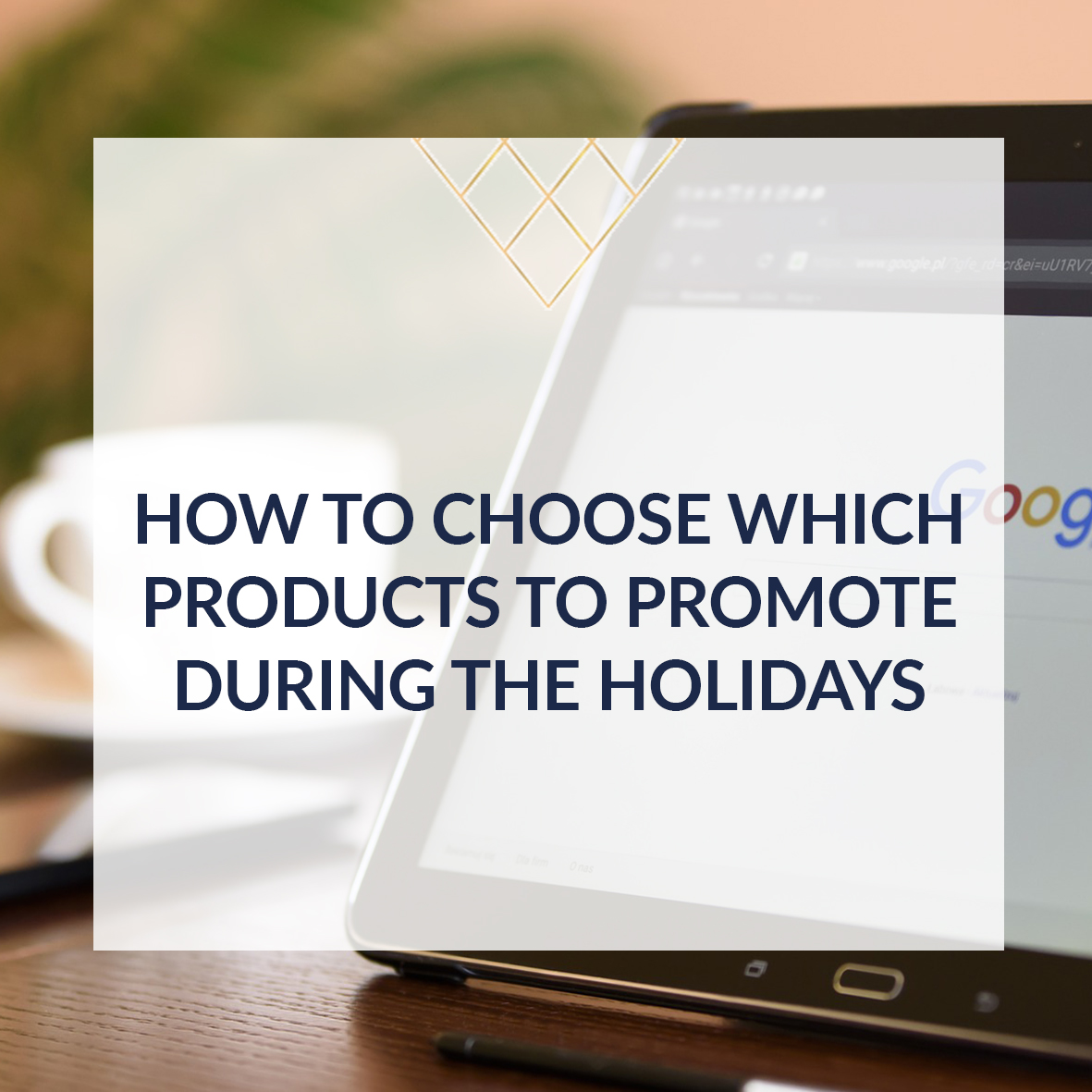 How_To_Choose_Which_Products_To_Promote_During_the_Holidays