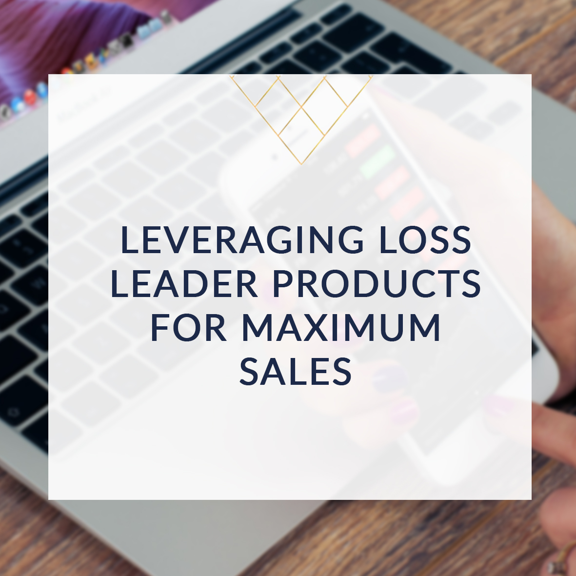 Leveraging_Loss_Leader_Products_For_Maximum_Sales_SQR