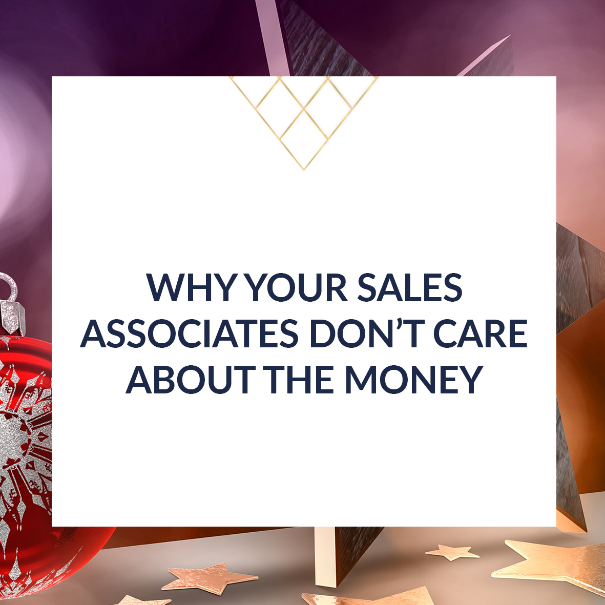 Why_Your_Sales_Associates_Dont_Care_About_The_Money_sqr