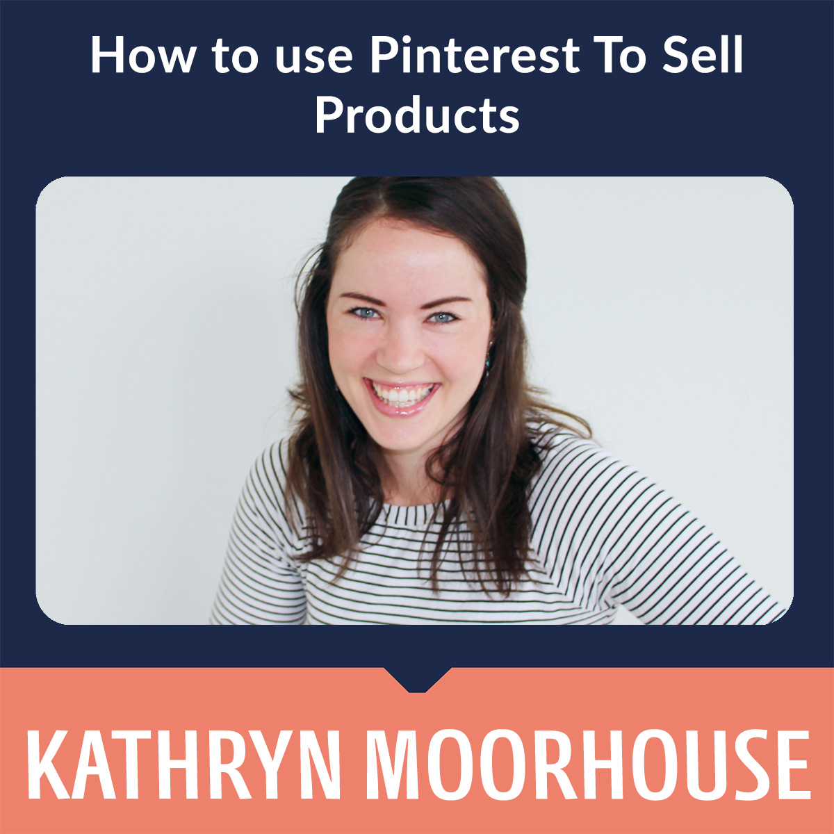 How to use Pinterest To Sell Products SQ