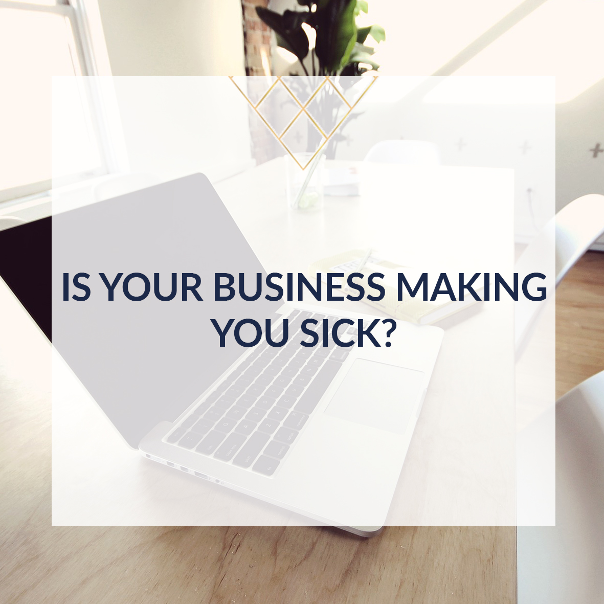 Is your business making you sick square