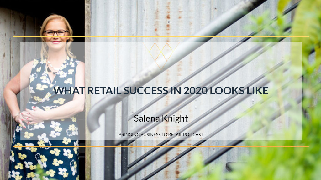 What Retail Success in 2020 Looks Like REC
