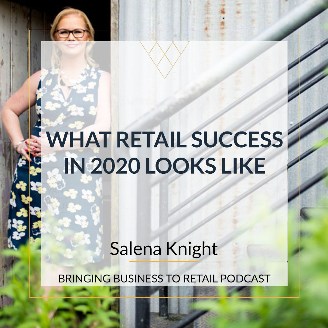 What Retail Success in 2020 Looks Like