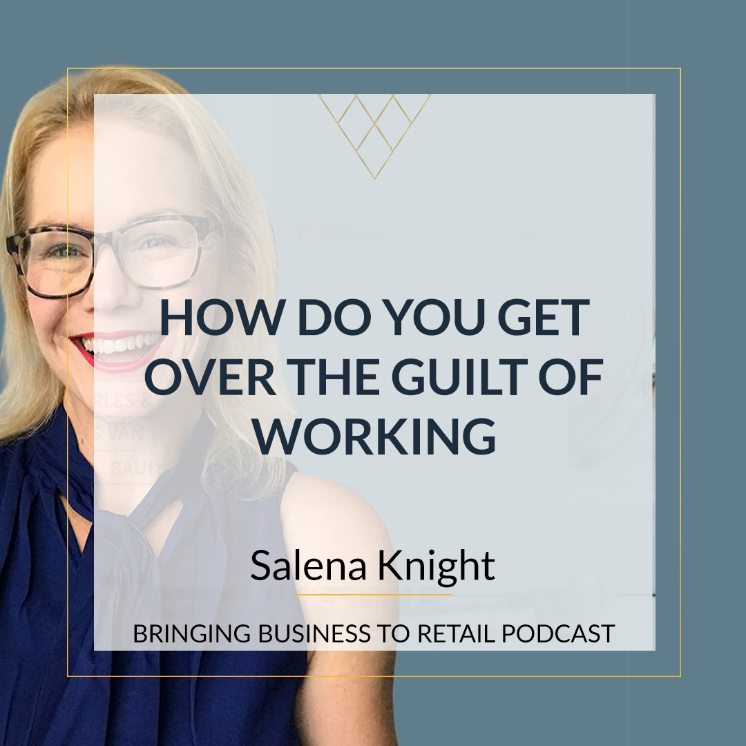 How Do You Get Over The Guilt Of Working square