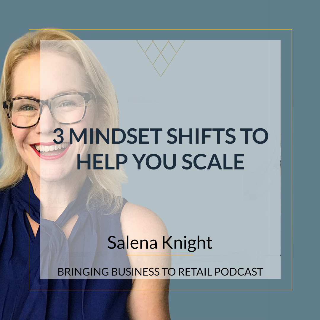3 Mindset Shifts To Help You Scale sqr